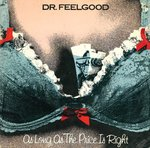 "DR. FEELGOOD - As Long As The Price Is Right (BLUE VINYL) - 7"" + P/S (VG/VG+) (P)"