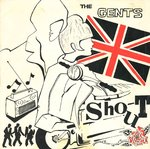 "GENTS, THE - Shout - 7"" + P/S (EX/VG+) (M)"