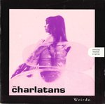 "CHARLATANS, THE - Weirdo - 7"" + P/S (EX/EX) (M)"