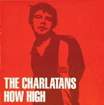 "CHARLATANS, THE - How High - 7"" + P/S (VG+/VG+) (M)"