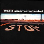 "OASIS - Stop Crying Your Heart Out - 7"" + P/S (VG+/EX) (M)"