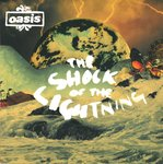 "OASIS - The Shock Of Lightning - 7"" + P/S (EX/EX) (M)"