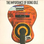 "OASIS - The Importance Of Being Idle - 7"" + P/S (EX/VG+) (M)"