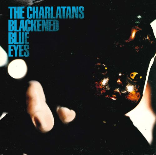 "CHARLATANS, THE - Blackened Blue Eyes - 7"" + P/S (EX/VG+) (M)"