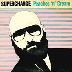 "SUPERCHARGE - Peaches 'N' Cream 7"" + P/S (VG+/EX) (M)"