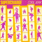 "SUPERCHARGE - Cool Jerk 7"" + P/S (VG+/EX) (M)"
