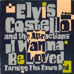 "ELVIS COSTELLO & THE ATTRACTIONS - I Wanna Be Loved - 7"" (VG+/VG) (P)"
