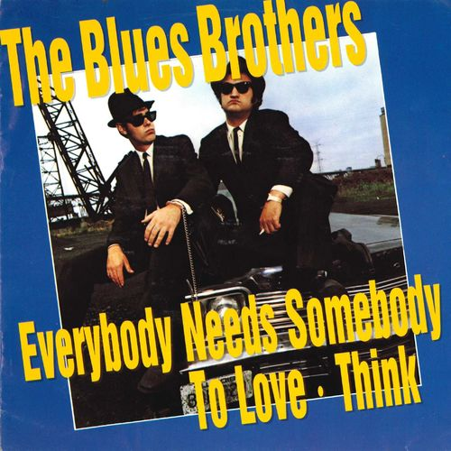 "BLUES BROTHERS, THE - Everybody Needs Somebody To Love 7"" + P/S (EX/EX) (M)"