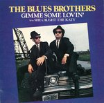 "BLUES BROTHERS, THE - Gimme Some Lovin' 7"" + P/S (EX/EX) (M)"