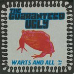 "GUARANTEED UGLY, THE - Warts and All (LIVE) E.P - 7"" + P/S (EX/EX) (M)"