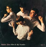 "MAKIN' TIME - Here Is My Number - 7"" + P/S (VG+/EX) (M)"