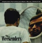 "WEEKENDERS, THE - Inelegantly Wasted In Papa's Penthouse Pad In Belgravia - 7"" (EX/EX) (M)"