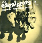 "ESCALATORS, THE - Monday 7"" + P/S (VG+/VG+) (P)"