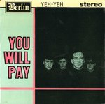 "YEH-YEH - You Will Pay - 7"" + P/S (EX/EX) (M)"