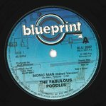 "FABULOUS POODLES, THE - Bionic Man - 7"" (-/VG) (M)"
