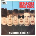 "MOOD SIX - Hanging Around - 7"" + P/S (EX-/EX-/) (M)"