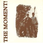 "MOMENT, THE - In This Town / Just Once - 7"" + P/S (VG+/VG+) (M)"
