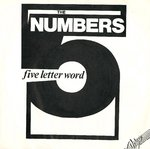 "NUMBERS, THE - Five Letter Word / Alone - 7"" + P/S (EX/EX) (M)"