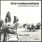 "MAISONETTES, THE - Heartache Avenue - 7"" + P/S (EX/VG+) (M)"