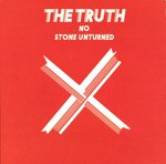"TRUTH, THE - No Stone Unturned - 7"" (+ GATEFOLD P/S) (EX/EX) (M)"