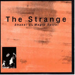 "STRANGE, THE - Shake! / Magic Spiral - 7"" + P/S (VG+/VG+) (M)"