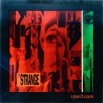 "STRANGE, THE - I Don't Care EP - 7"" + P/S (EX-/VG+) (M)"
