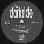 "DARKSIDE, THE - Found Love - 7"" (-/EX) (M)"