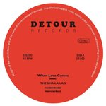"SHA LA LA'S, THE - When Love Comes 7"" (NEW) (M)"