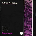 "SPECTRUM - All Or Nothing - 7"" + P/S (VG/EX-) (M)"