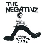 NEGATIVZ, THE - Mental Case CD (NEW) (P)