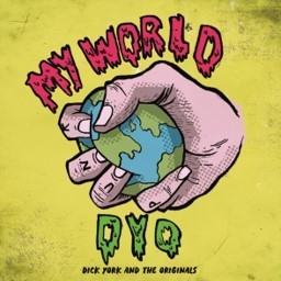 "DICK YORK & THE ORIGINALS - My World 7"" + P/S (NEW)"