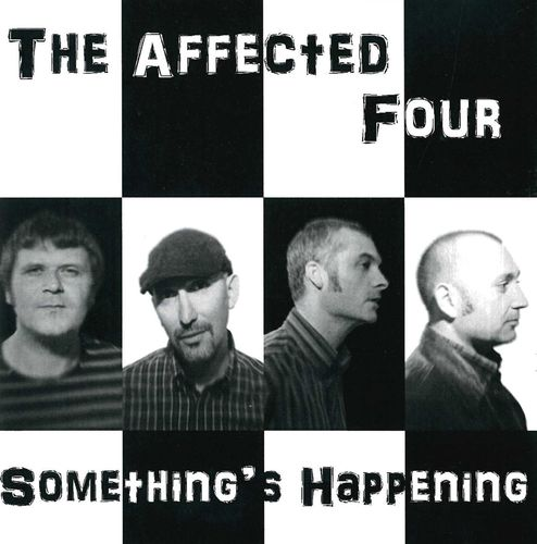 AFFECTED FOUR, THE - Something's Happening DOWNLOAD