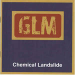 GLM (GODS LONELY MEN) - Chemical Landslide CD (NEW) (P)