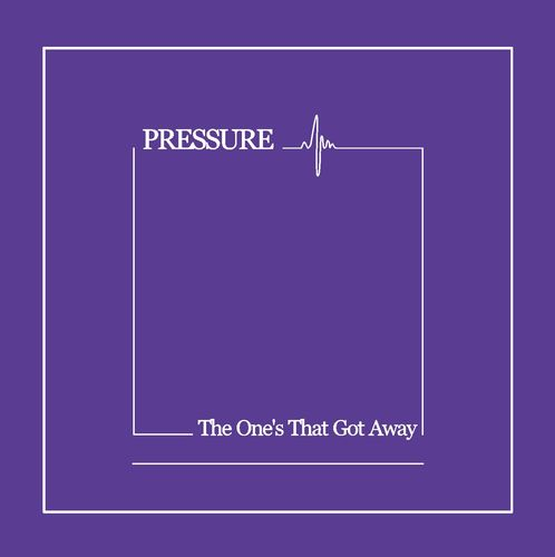 PRESSURE - The One's That Got Away CD (NEW)