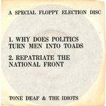"TONE DEAF & THE IDIOTS - Why Does Politics Turn Men Into Toads (FLEXI) 7"" + P/S (VG+/ VG+) (P)"