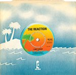 "REACTION, THE - I Can't Resist 7"" (+ Company Sleeve) (EX/EX) (M)"
