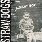 "STRAWDOGS, THE - Alright Boy 7"" + P/S (EX/EX) (P)"