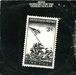 "SKIDS, THE - Working For The Yankee Dollar - 7"" + P/S (POOR/POOR(P)"