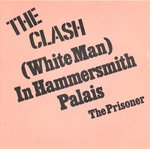 "CLASH, THE - (White Man) In Hammersmith Palais 7"" (+ DUTCH P/S) (EX/VG+) (P)"