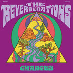 REVERBERATIONS, THE - Changes LP (NEW) (M)