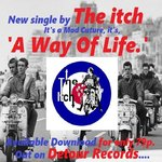 ITCH, THE - A Way Of Life DOWNLOAD