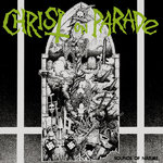 CHRIST ON PARADE - Sounds Of Nature LP (EX/VG+) (P)