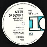 "SPEAR OF DESTINY - Was That You? (Extended Remix) - 12"" (-/VG+) (P)"