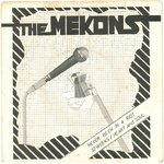 "MEKONS, THE -  Never Been In A Riot 7"" + P/S (VG/EX-) (P)"