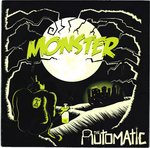 "AUTOMATIC, THE - Monster - 7"" + P/S (EX/EX) (M)"