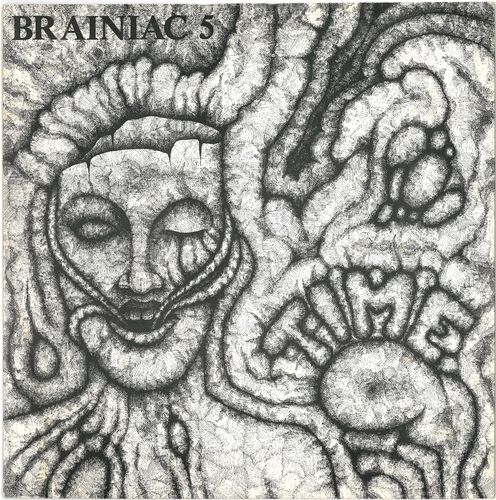 "BRAINIAC 5 - Time / Monkeys & Degenerates - 7"" + P/S (EX-/EX) (P)"