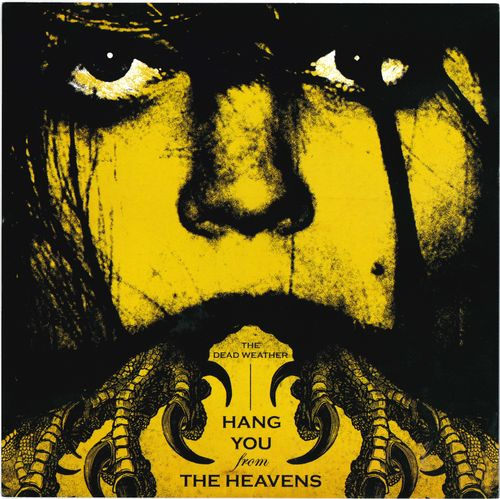 "DEAD WEATHER, THE - Hang You From The Heavens - 7"" + P/S (EX/EX) (P)"