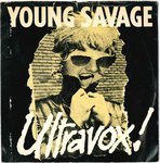 "ULTRAVOX - Young Savage - 7"" + P/S (VG/VG-) (P)"