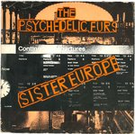 "PSYCHEDELIC FURS, THE - Sister Europe  - 7"" (VG/VG+) (P)"