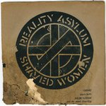 "CRASS - Reality Asylum / Shaved Women 7"" + P/S (POOR/VG) (P)"